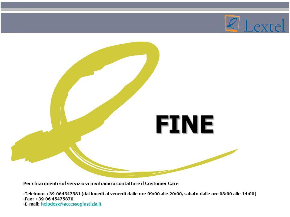 Per chiarimenti sul servizio vi invitiamo a contattare il Customer Care Telefono: +39 064547581 (dal lunedì al venerdì dalle ore 09:00 alle 20:00, sab