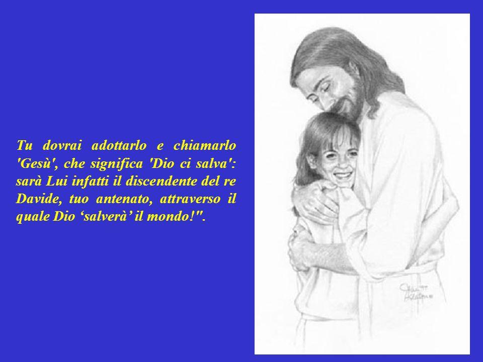 Giuseppe inizialmente non le credette: e pensò che avesse fatto un bambino con un altro uomo.