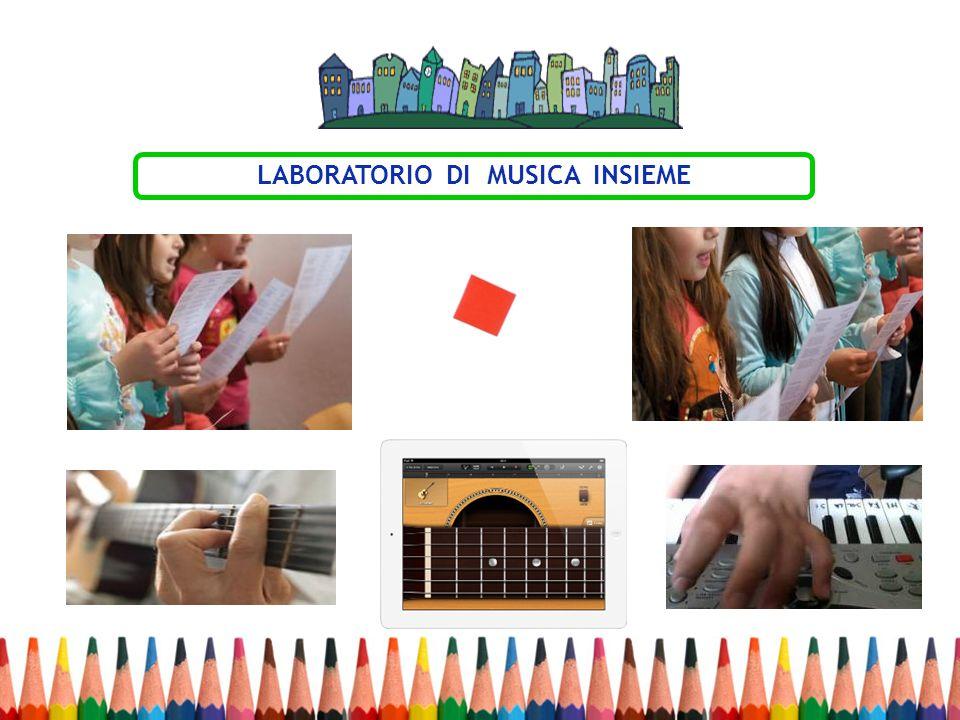 LABORATORIO DI MUSICA INSIEME