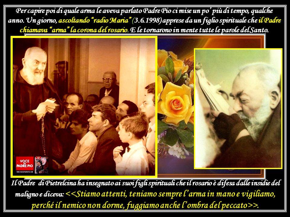fino a prenderle la mano chiedendo di vedere il braccialetto doro. A quel punto, ricordandosi di Padre Pio, la mamma invocò langelo Custode. Dal fondo