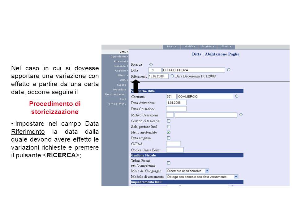 Altro campo obbligatorio è Data Attivazione (deve essere inserita la data di inizio delle elaborazioni dei cedolini).