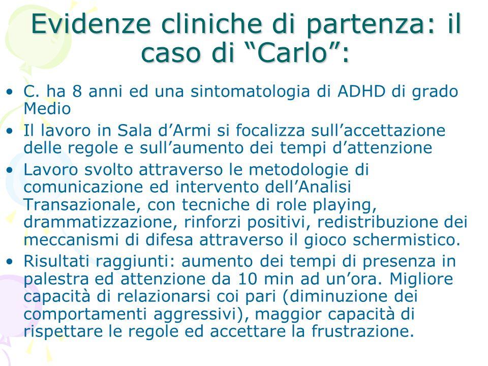Evidenze cliniche di partenza: il caso di Carlo: C.