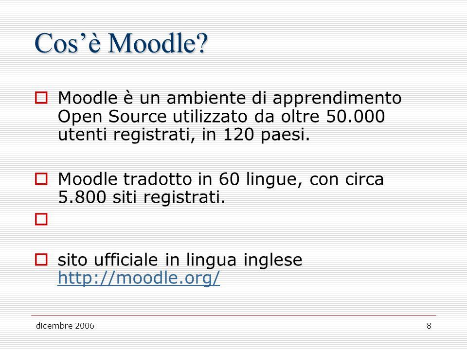 dicembre 20068 Cosè Moodle.