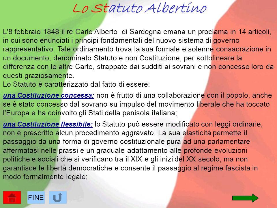 Lo Statuto Albertino L'8 febbraio 1848 il re Carlo Alberto di Sardegna emana un proclama in 14 articoli, in cui sono enunciati i principi fondamentali