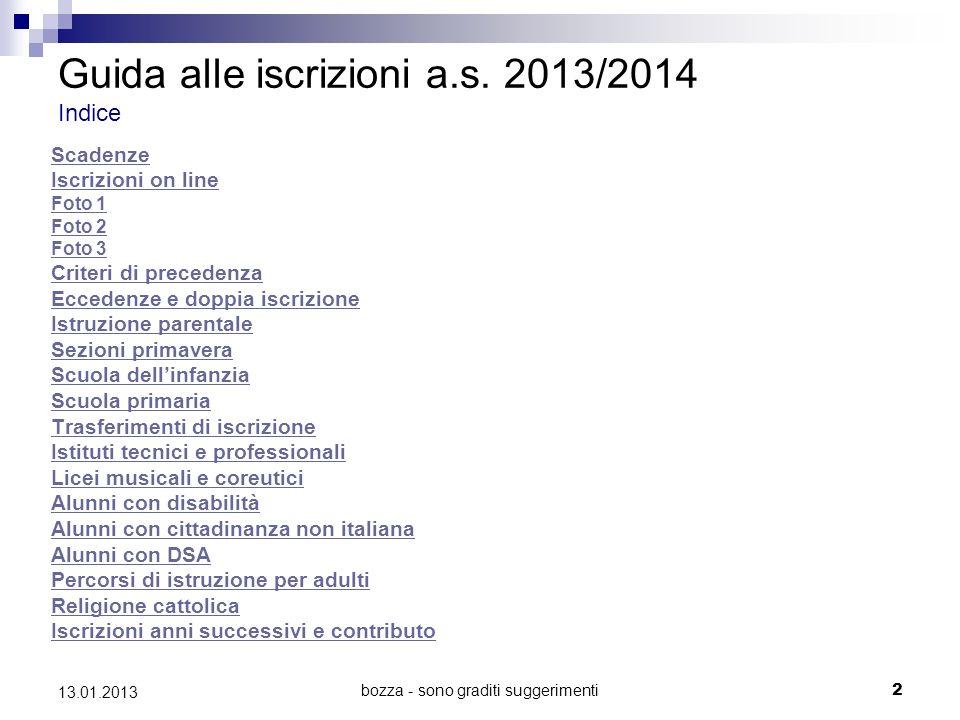bozza - sono graditi suggerimenti 2 13.01.2013 Guida alle iscrizioni a.s.