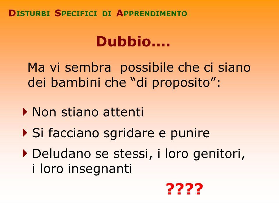 Tratto da: Zoccolotti P.e De Luca M.