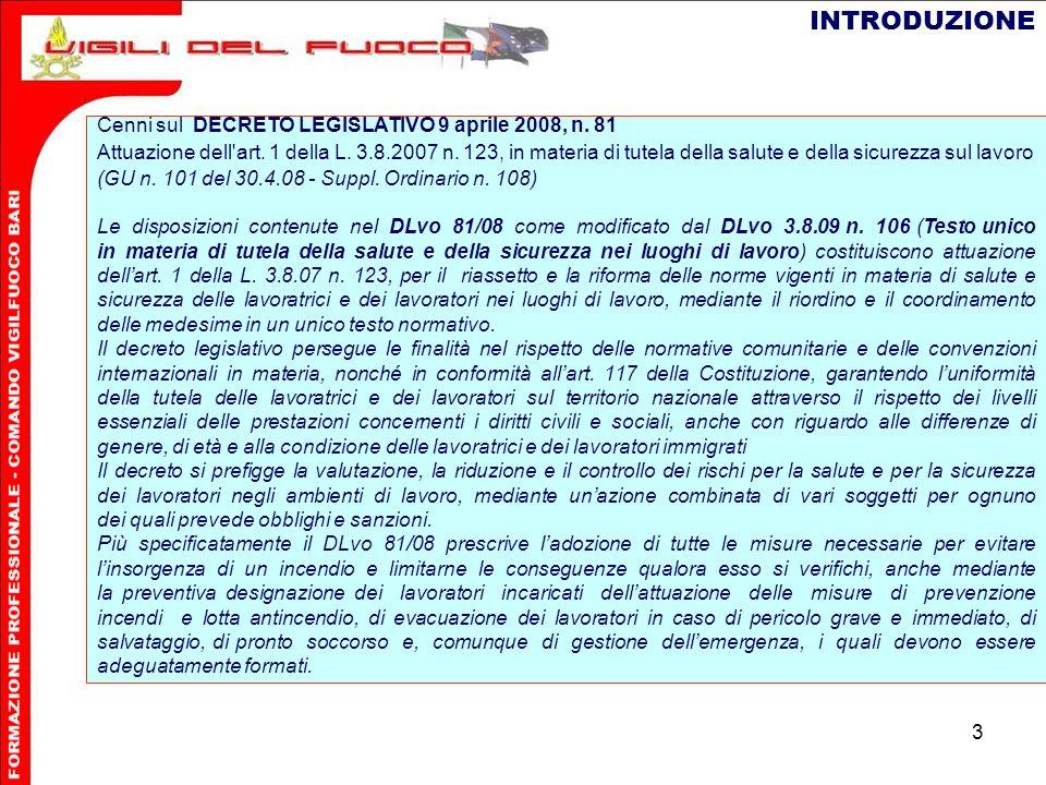 3 Cenni sul DECRETO LEGISLATIVO 9 aprile 2008, n.81 Attuazione dell art.