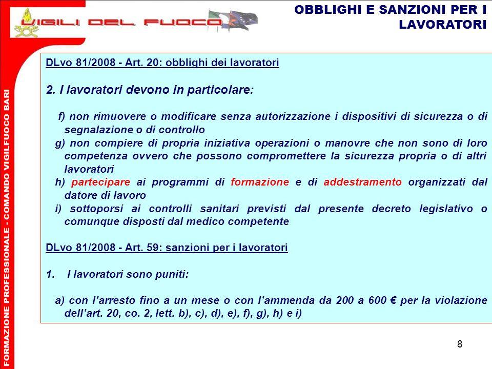 8 OBBLIGHI E SANZIONI PER I LAVORATORI DLvo 81/2008 - Art.