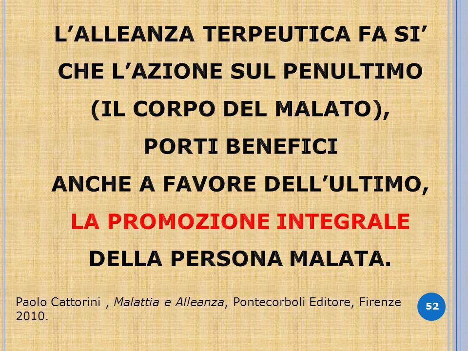 52 Paolo Cattorini, Malattia e Alleanza, Pontecorboli Editore, Firenze 2010.