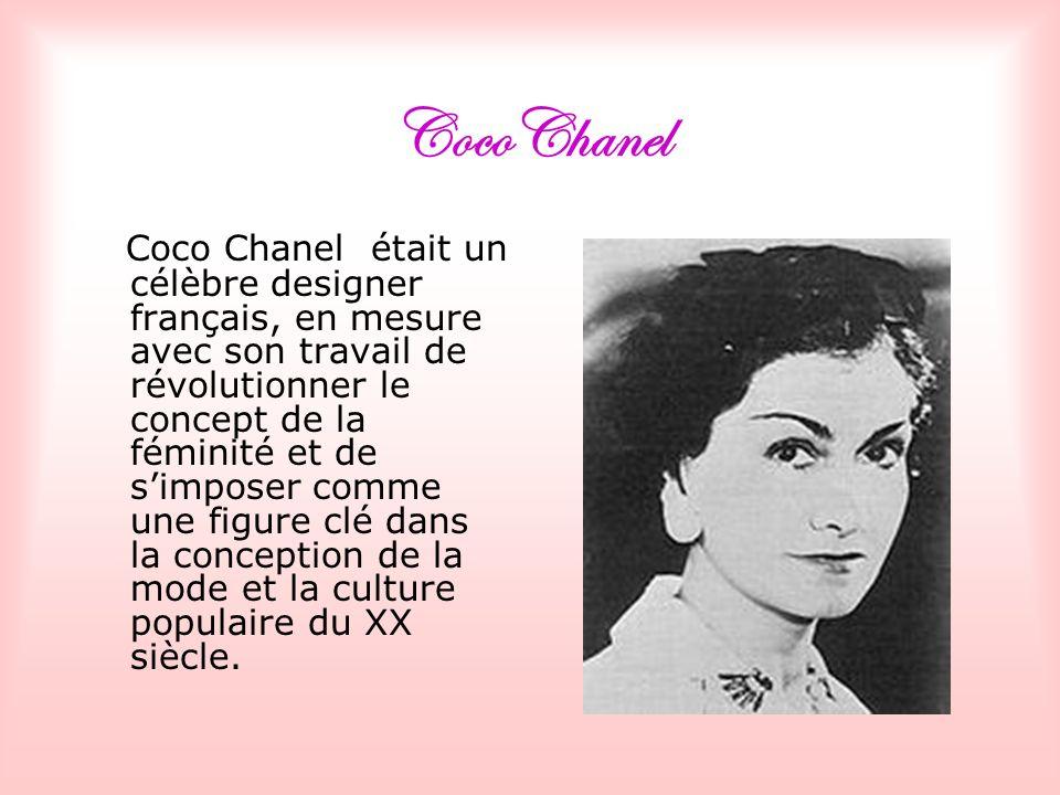 CocoChanel Coco Chanel était un célèbre designer français, en mesure avec son travail de révolutionner le concept de la féminité et de simposer comme une figure clé dans la conception de la mode et la culture populaire du XX siècle.