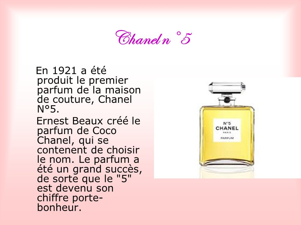 Chanel n°5 En 1921 a été produit le premier parfum de la maison de couture, Chanel N°5.