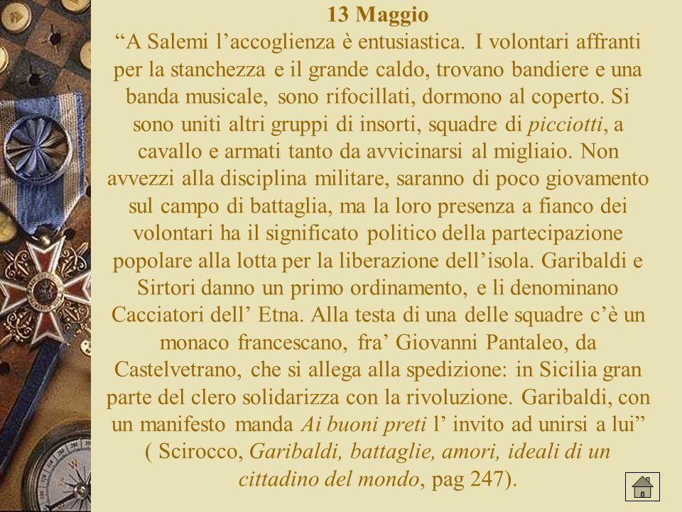 13 Maggio A Salemi laccoglienza è entusiastica.