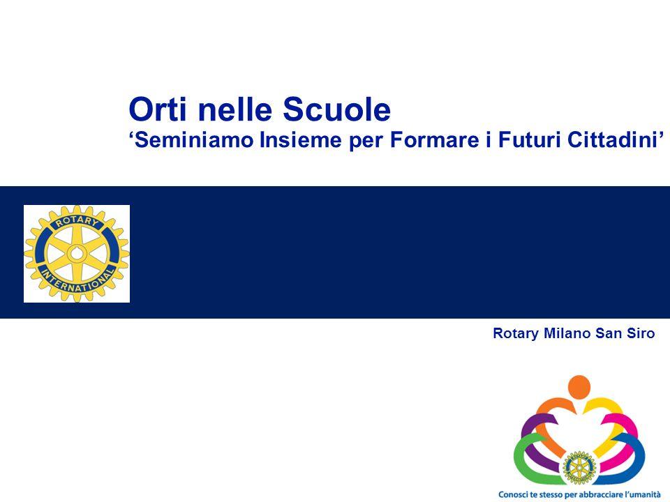 Orti nelle Scuole Seminiamo Insieme per Formare i Futuri Cittadini Rotary Milano San Siro