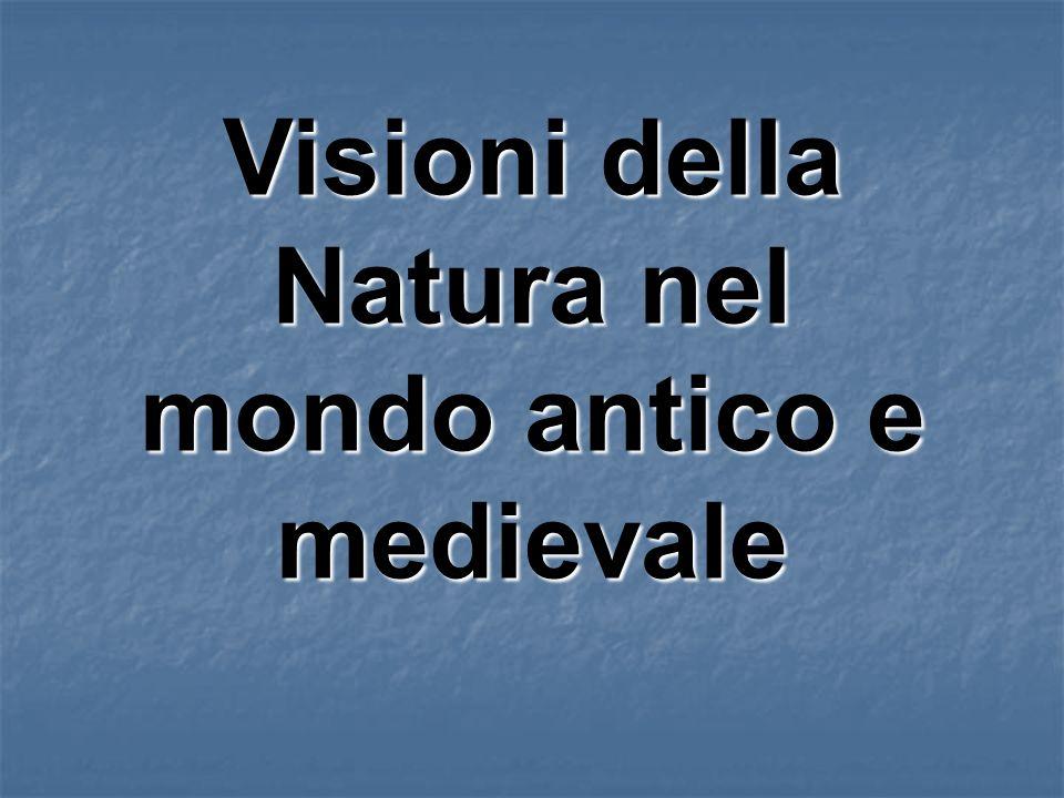 Visioni della Natura nel mondo antico e medievale