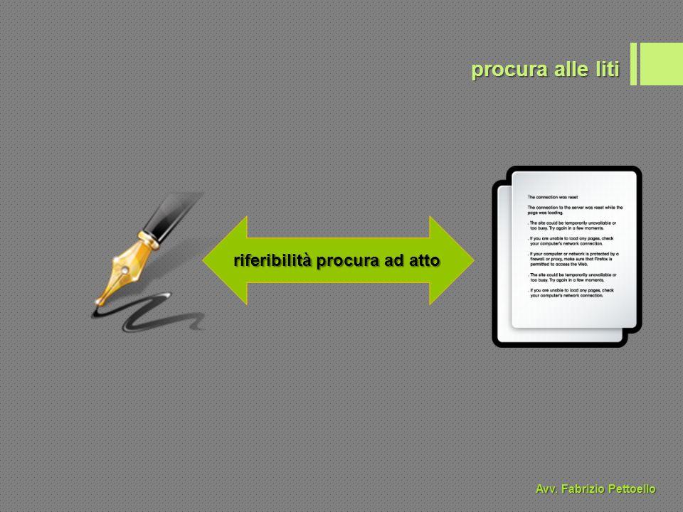 riferibilità procura ad atto procura alle liti Avv. Fabrizio Pettoello
