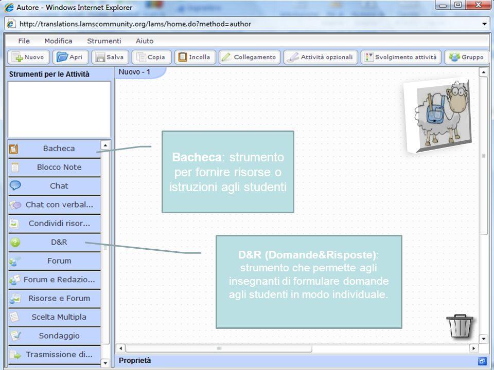Bacheca: strumento per fornire risorse o istruzioni agli studenti D&R (Domande&Risposte): strumento che permette agli insegnanti di formulare domande agli studenti in modo individuale.
