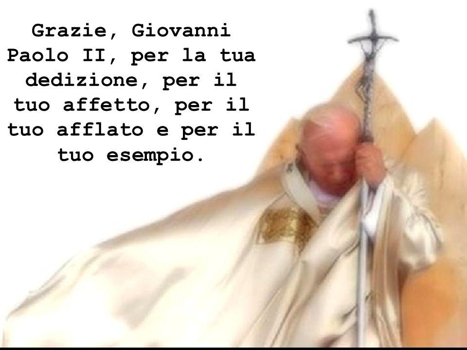 Il mondo già ti proclama Giovanni Paolo II Il grande.