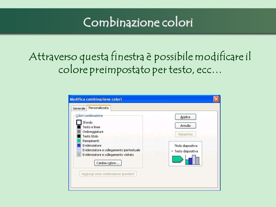 Combinazione colori Per modificare la combinazione dei colori (per testo, collegamenti, ecc…) occorre andare nel menu struttura ed operare sul riquadr