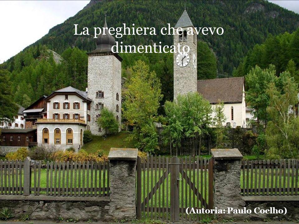 La preghiera che avevo dimenticato (Autoria: Paulo Coelho)
