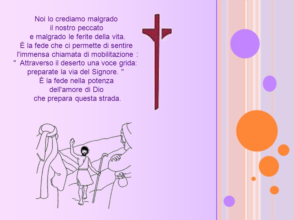 Parola per oggi Q uale sublime e meraviglioso annuncio alla città amata di Dio, la sposa.