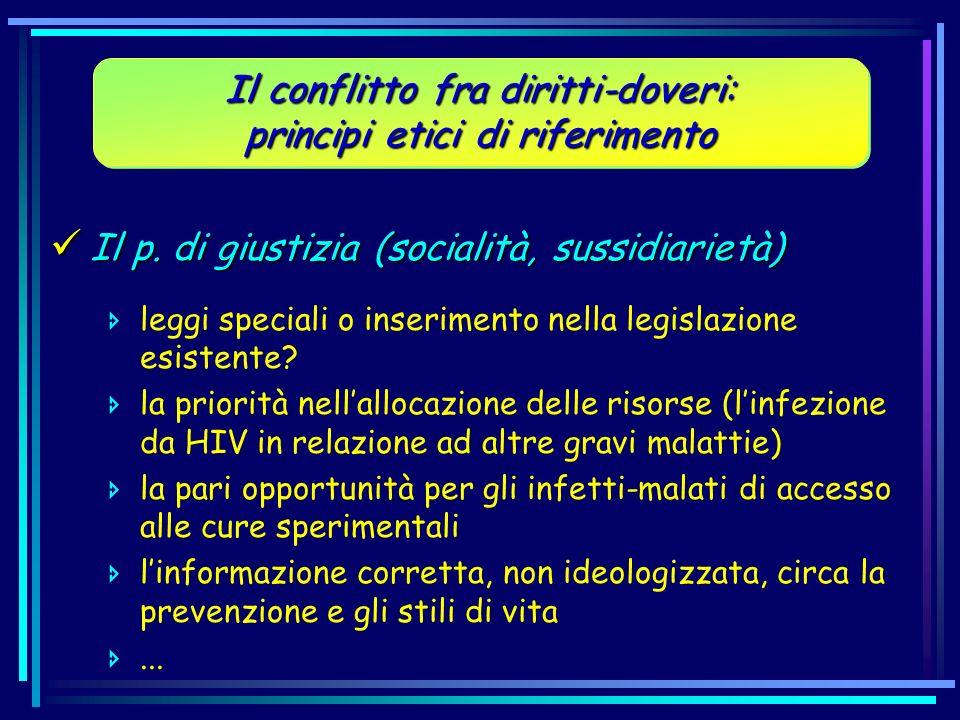 Il p. di giustizia (socialità, sussidiarietà) Il p. di giustizia (socialità, sussidiarietà) leggi speciali o inserimento nella legislazione esistente?