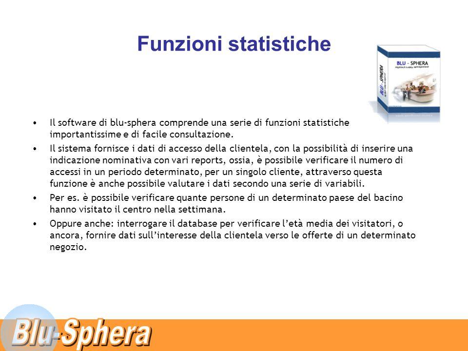 Funzioni statistiche Il software di blu-sphera comprende una serie di funzioni statistiche importantissime e di facile consultazione.