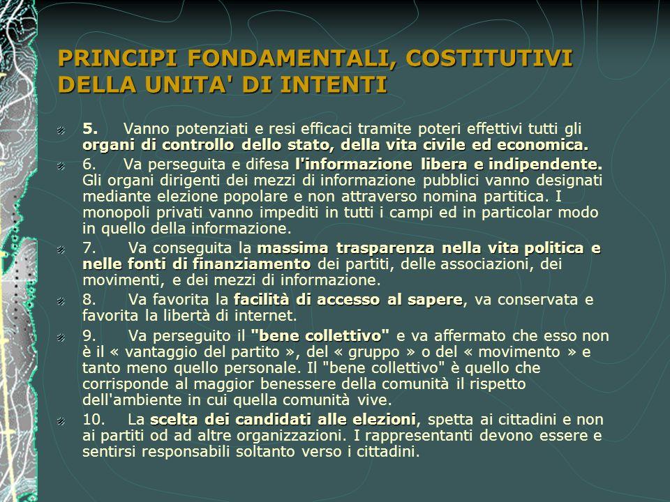 PRINCIPI FONDAMENTALI, COSTITUTIVI DELLA UNITA DI INTENTI organi di controllo dello stato, della vita civile ed economica.