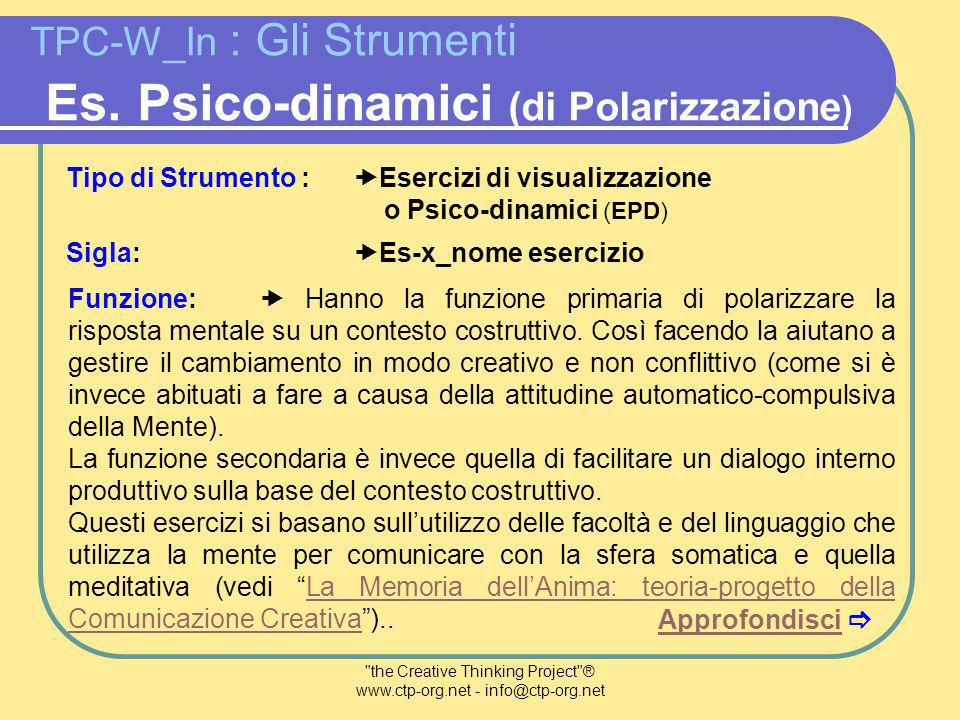 the Creative Thinking Project ® www.ctp-org.net - info@ctp-org.net TPC-W_In : Gli Strumenti Es.