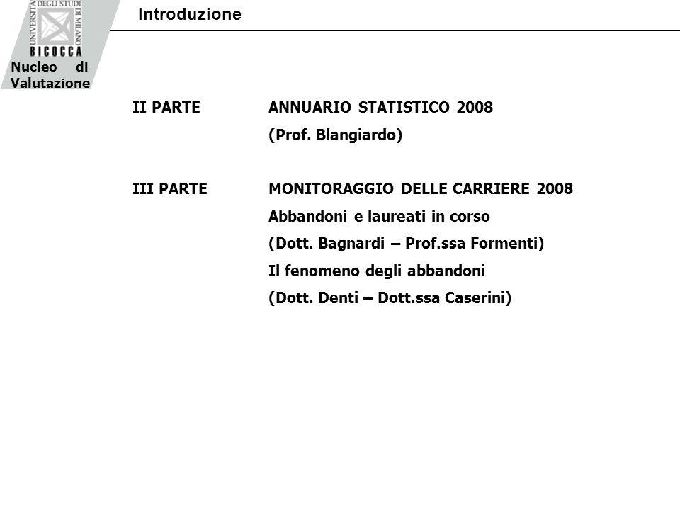 Nucleo di Valutazione Introduzione II PARTEANNUARIO STATISTICO 2008 (Prof.