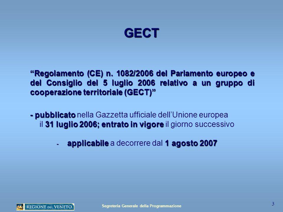 Segreteria Generale della Programmazione 3 GECT Regolamento (CE) n.