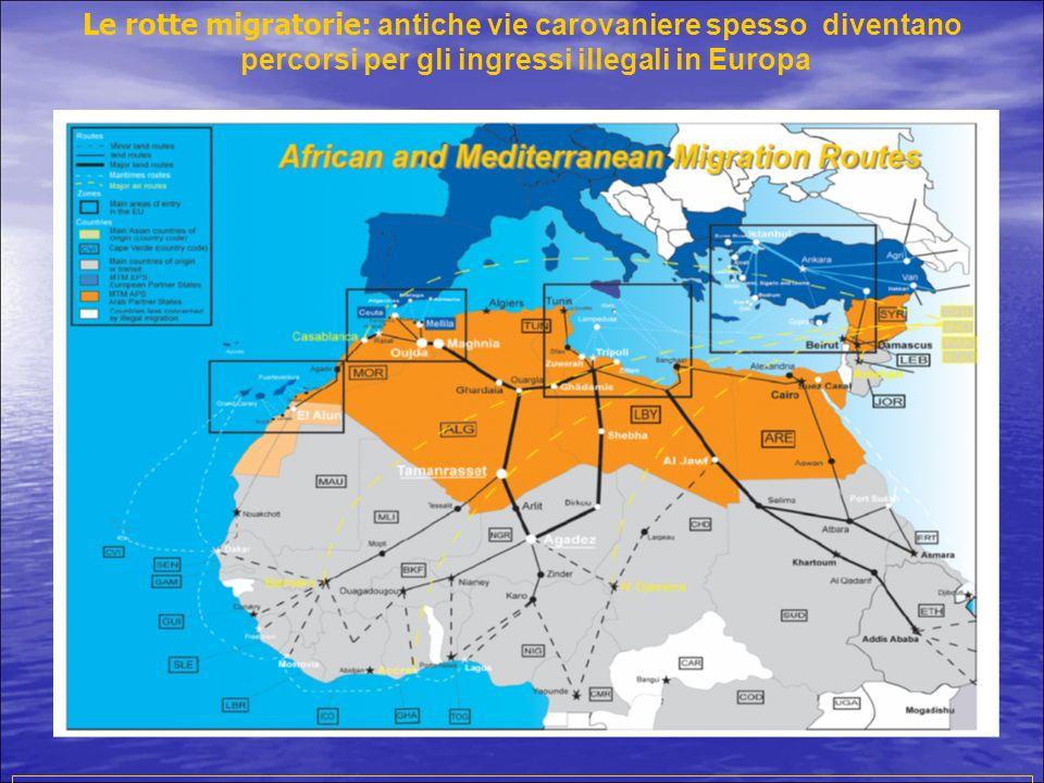 Le rotte migratorie: antiche vie carovaniere spesso diventano percorsi per gli ingressi illegali in Europa