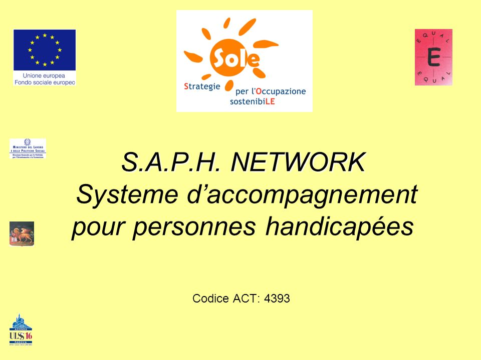 S.A.P.H. NETWORK S.A.P.H.