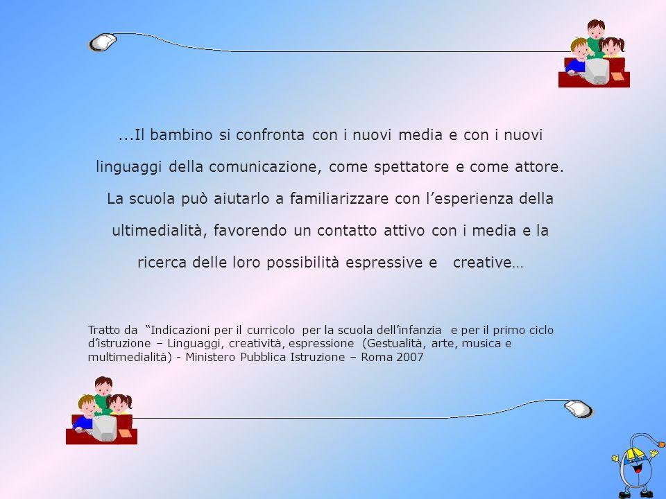 LINGUISTICO-COMUNICAZIONALI Apprendere e comprendere la terminologia riferita al computer e al software utilizzato.