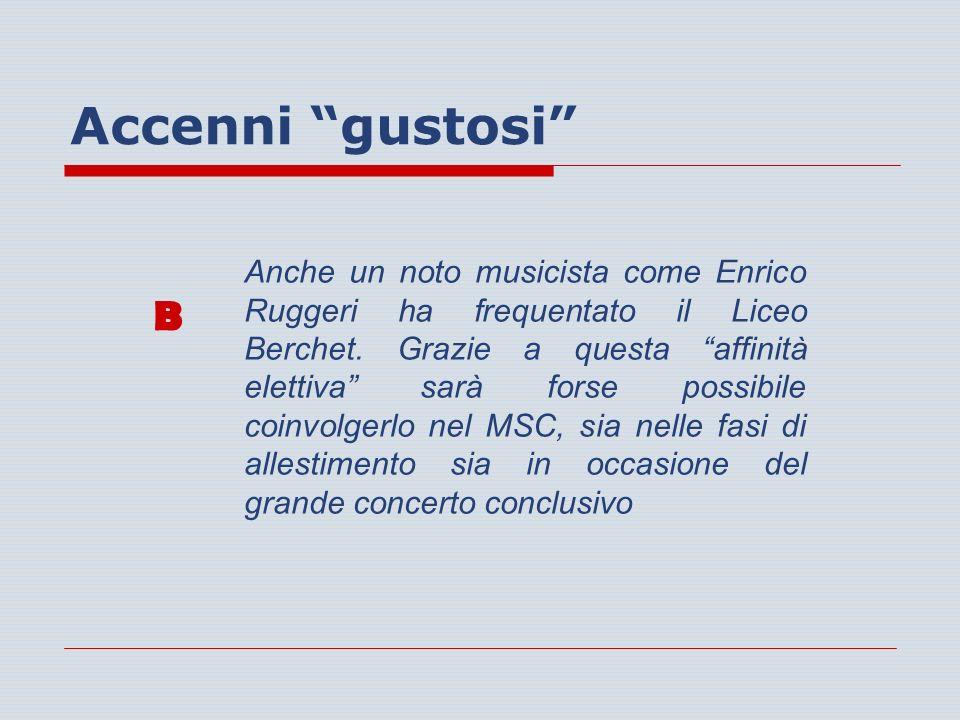 Accenni gustosi B Anche un noto musicista come Enrico Ruggeri ha frequentato il Liceo Berchet.