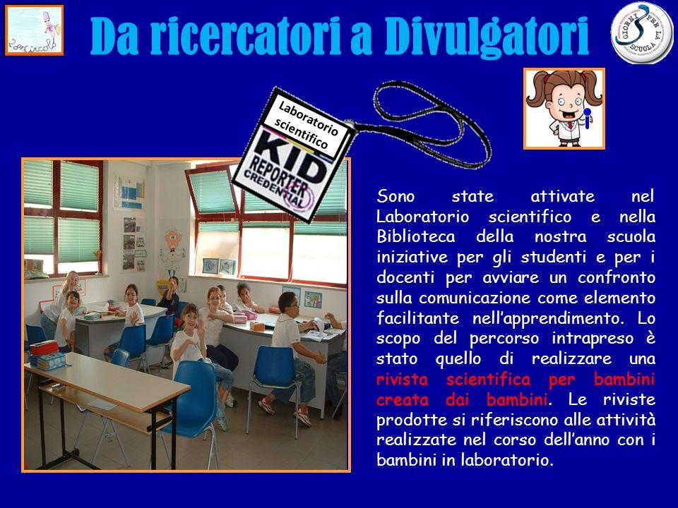 Laboratorio scientifico Sono state attivate nel Laboratorio scientifico e nella Biblioteca della nostra scuola iniziative per gli studenti e per i doc