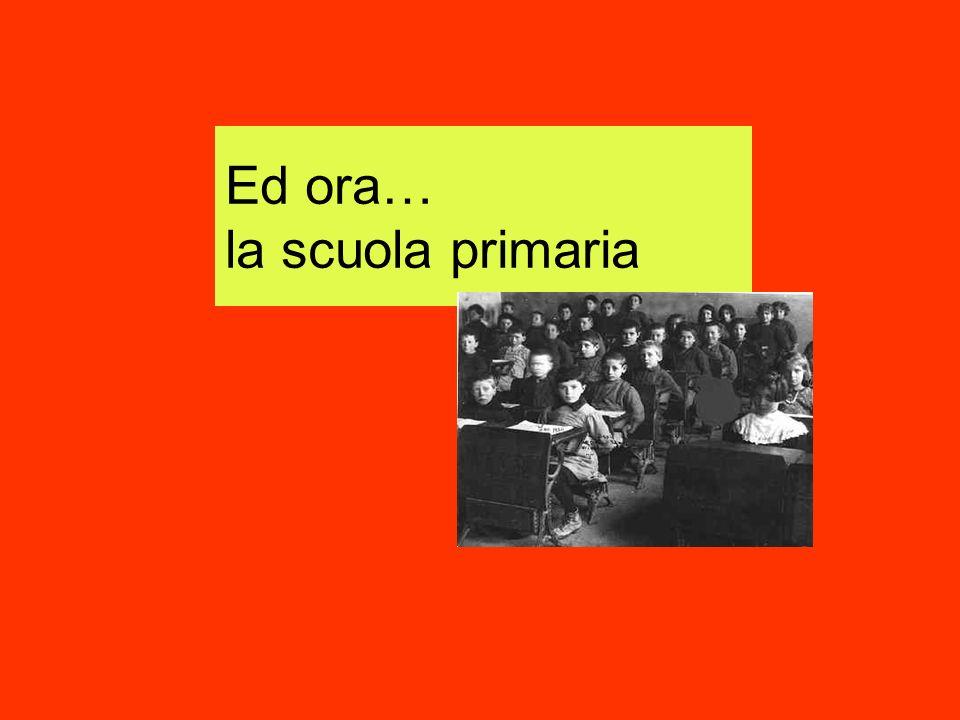 Ed ora… la scuola primaria