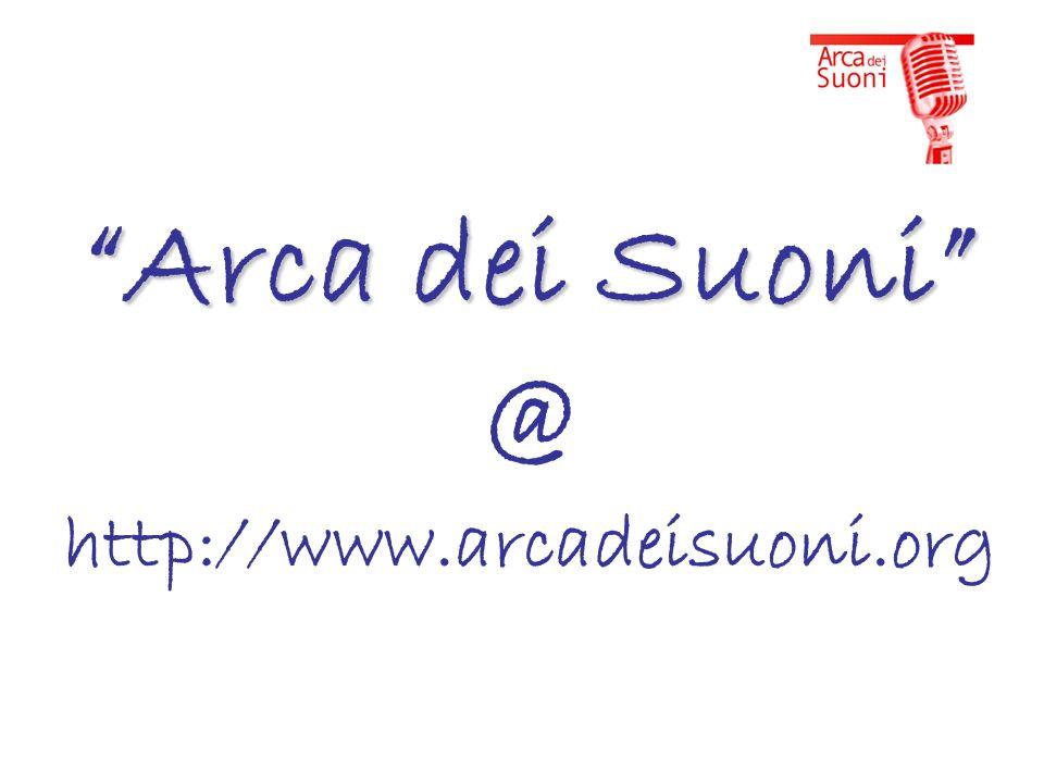 Arca dei Suoni Arca dei Suoni @ http://www.arcadeisuoni.org