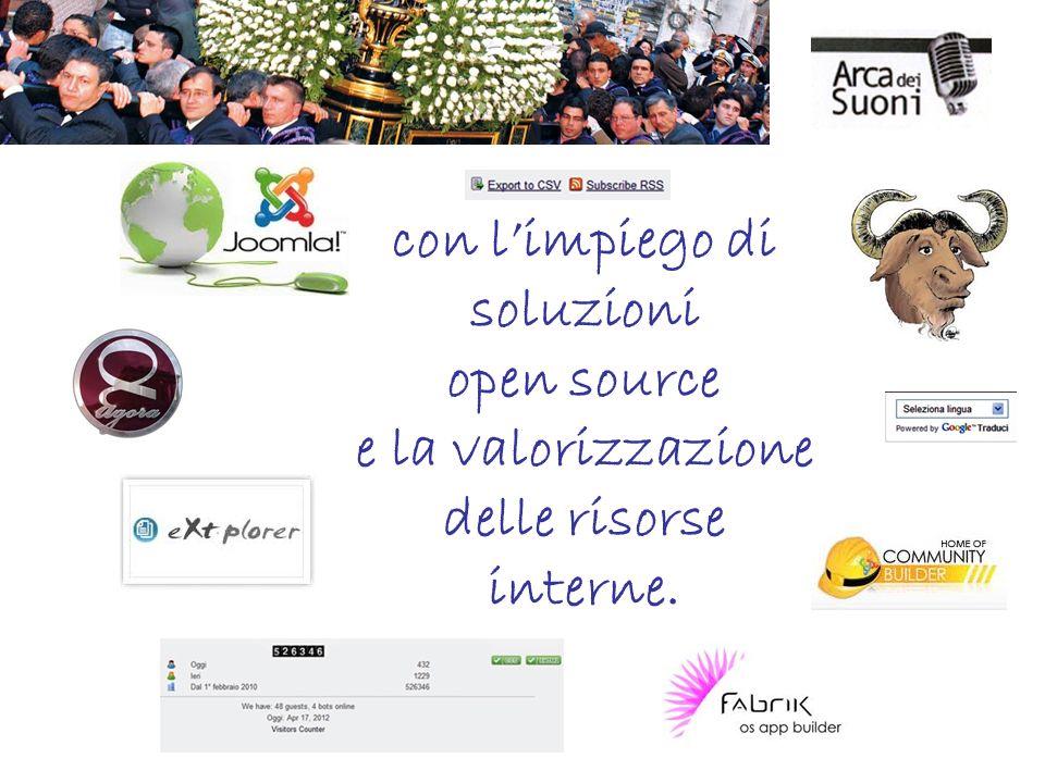 con limpiego di soluzioni open source e la valorizzazione delle risorse interne.