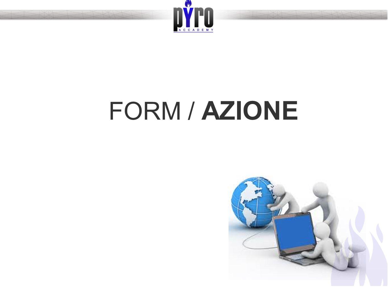FORM / AZIONE