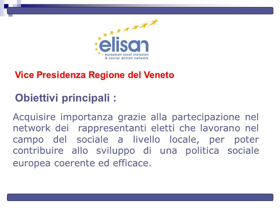 Obiettivi principali : Acquisire importanza grazie alla partecipazione nel network dei rappresentanti eletti che lavorano nel campo del sociale a livello locale, per poter contribuire allo sviluppo di una politica sociale europea coerente ed efficace.