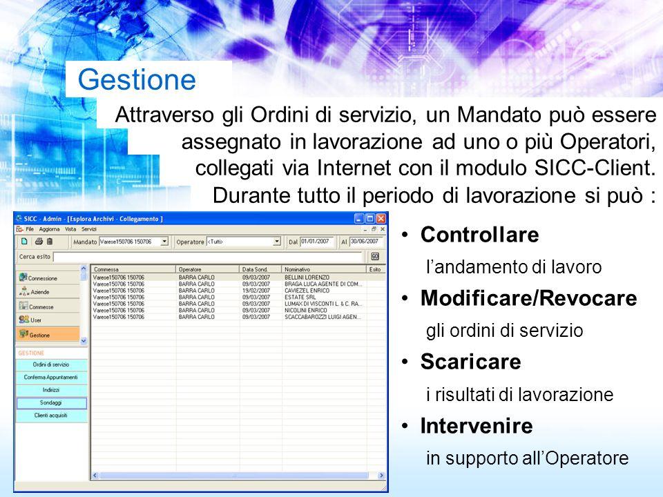 Gestione Attraverso gli Ordini di servizio, un Mandato può essere assegnato in lavorazione ad uno o più Operatori, collegati via Internet con il modul