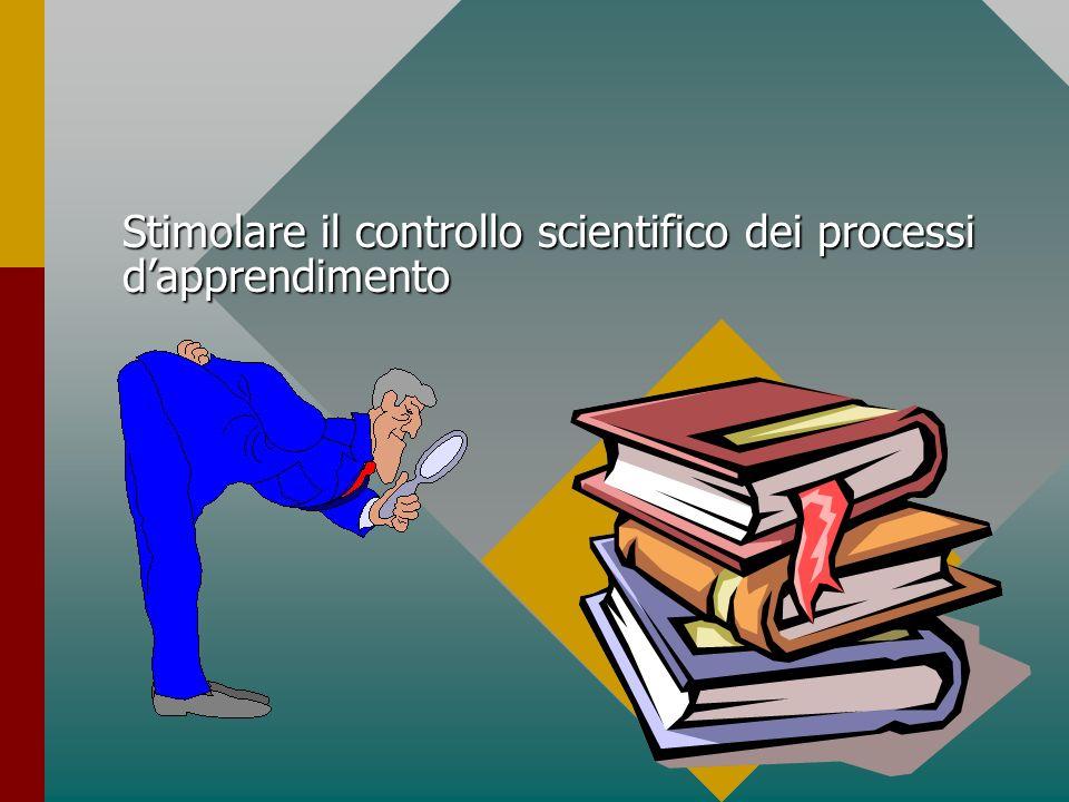 Sviluppare una cultura dellosservazione sistematica ed oggettiva dellanalisi dei risultati da parte degli insegnanti