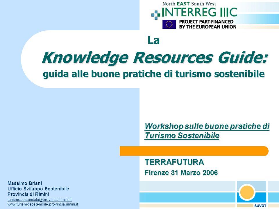 Obiettivo specifico del progetto SUVOT Creazione di una Cassetta degli attrezzi, la KNOWLEDGE RESOURCES GUIDE (KRG), focalizzato sulle buone pratiche di turismo sostenibile e contenente una descrizione aggiornata degli strumenti di lavoro per realizzarle, in particolare: 1.I benefici dei Sistemi di Gestione Ambientale (ISO, EMAS), dellEcolabel e delle etichette volontarie (VISIT) 2.Applicazione delle tecniche per la valutazione della capacità di carico turistica (TCCA); 3.Best Practice europee nel campo del Turismo Sostenibile*.