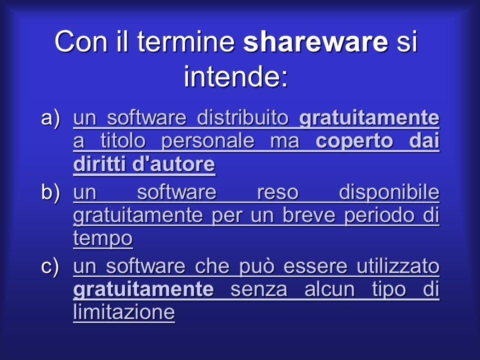 Il protocollo TCP/IP è un software di tipo: a)Freeware Freeware b)Shareware Shareware c)Public domain Public domainPublic domain