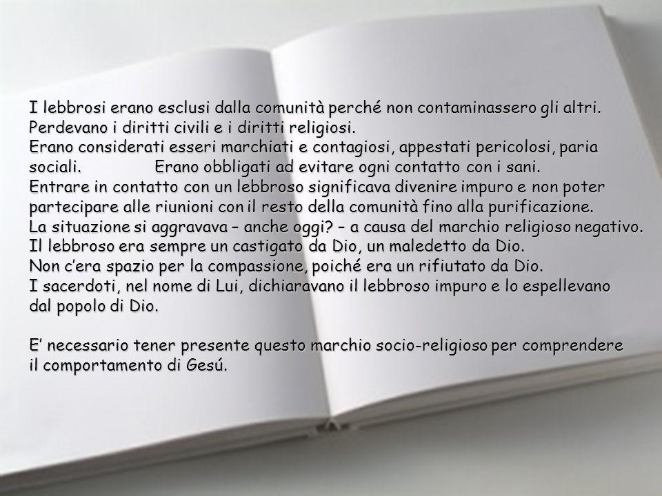 Marco 1, 40-45 VI domenica Tempo Ordinario –B- 15 febbraio 2009 Il dato storico è incontestabile: Gesú si dedica ai lebbrosi prima di chiunque altro.