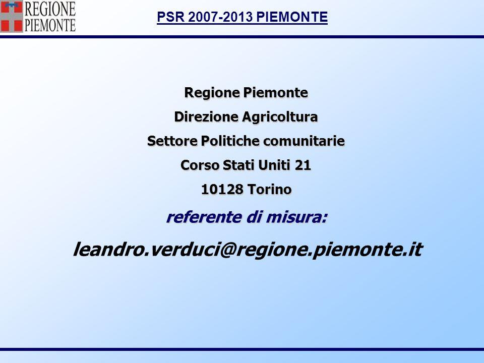 PSR 2007-2013 PIEMONTE Regione Piemonte Direzione Agricoltura Settore Politiche comunitarie Corso Stati Uniti 21 10128 Torino referente di misura: lea