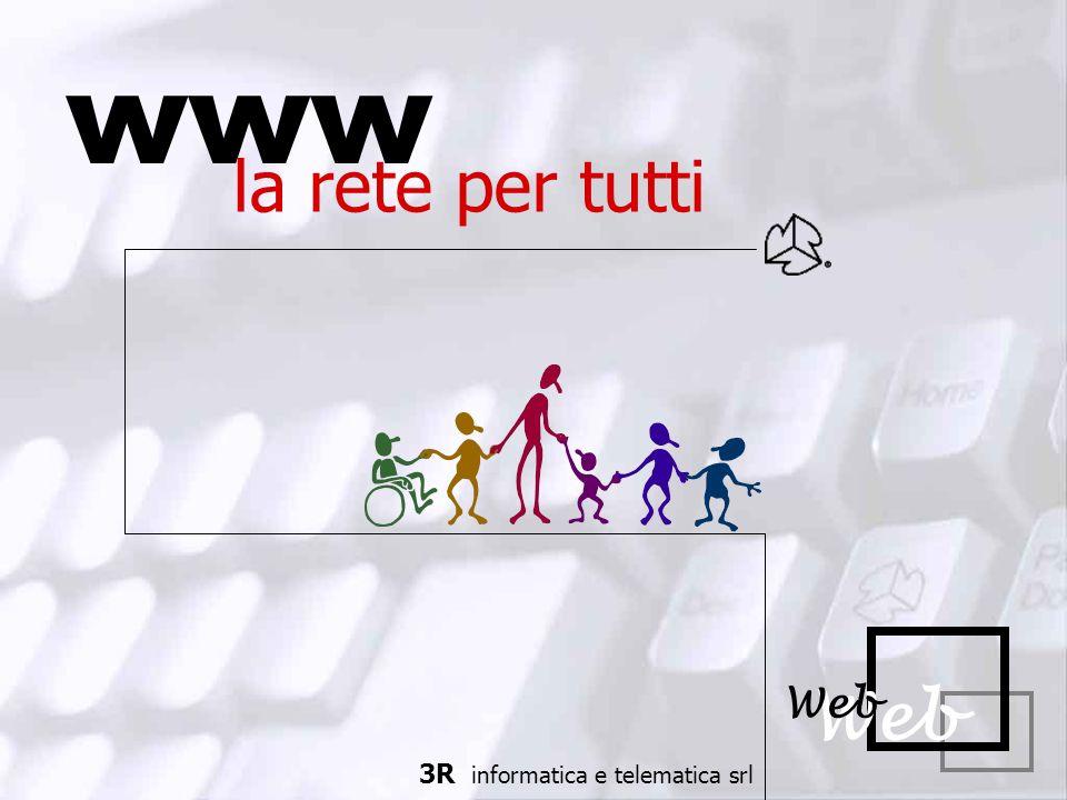 www la rete per tutti Web 3R informatica e telematica srl