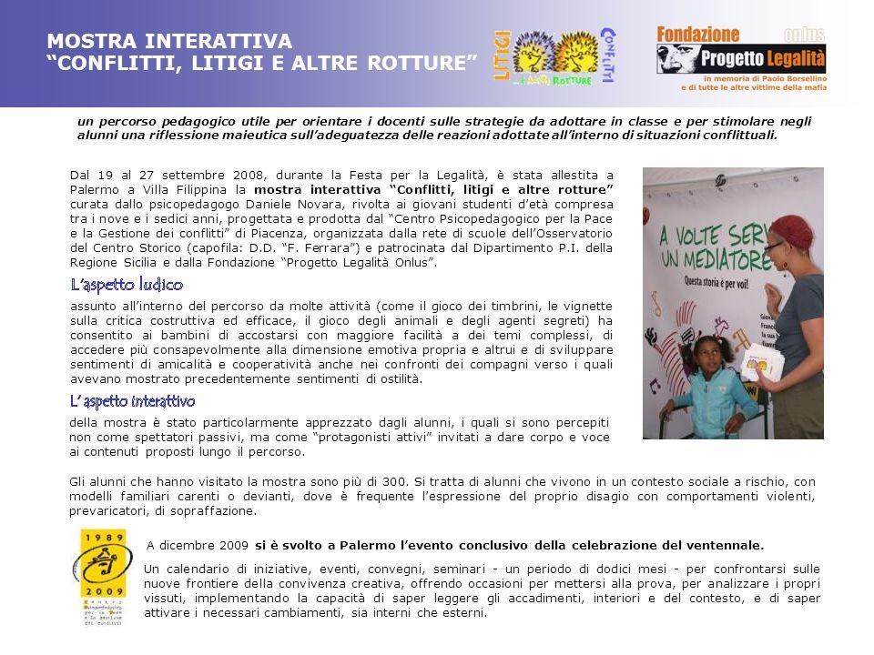 A dicembre 2009 si è svolto a Palermo levento conclusivo della celebrazione del ventennale. Un calendario di iniziative, eventi, convegni, seminari -