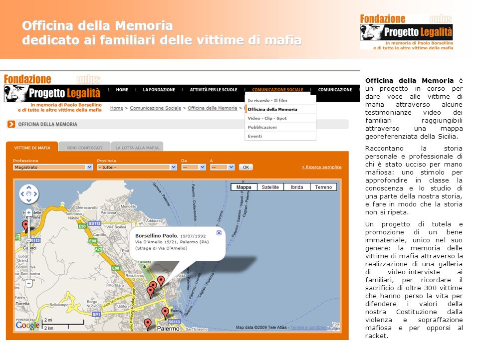 Officina della Memoria dedicato ai familiari delle vittime di mafia Officina della Memoria Officina della Memoria è un progetto in corso per dare voce