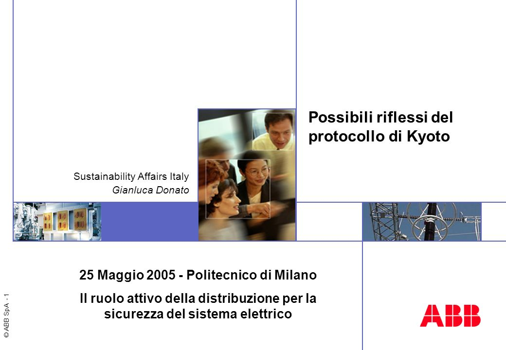 Gianluca Donato ABB Sustainability Affairs Italy gianluca.donato@it.abb.com